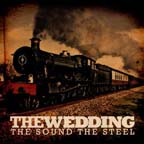 The Sound The Steel by The Wedding