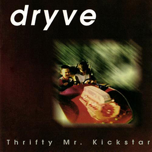 Thrifty Mr. Kickstar by Dryve