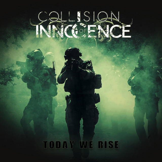 Today We Rise by Collision of Innocence