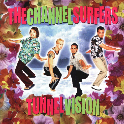 Tunnel Vision by Channel Surfers