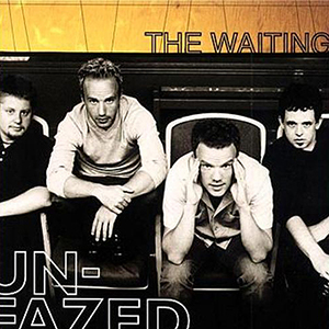 Unfazed by The Waiting