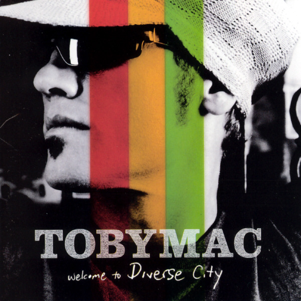 Welcome To Diverse City by Toby Mac