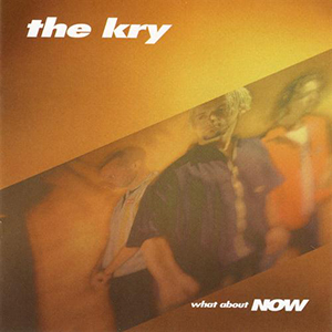 What About Now by The Kry