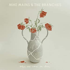 Live Forever by Mike Mains & The Branches