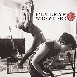 Who We Are EP by Flyleaf