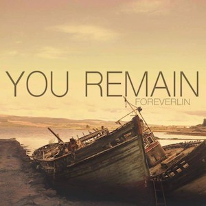 You Remain by Foreverlin
