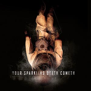 Your Sparkling Death Cometh by Falling Up